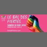 Le bal des Fiertés à Paris le sam. 30 juin 2018 de 22h30 à 05h00 (Clubbing Gay, Lesbienne)