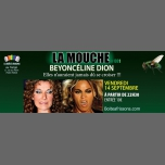 La Mouche : BeyonCéline Dion in Paris le Fri, September 14, 2018 from 10:30 pm to 05:00 am (Clubbing Gay, Lesbian)
