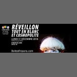 Réveillons tout en blanc et Cosmopolite. in Paris le Mon, December 31, 2018 from 11:00 pm to 05:30 am (Clubbing Gay, Lesbian)