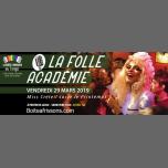 La Folle Académie, Miss Créteil fête le printemps ! en Paris le vie 29 de marzo de 2019 22:30-05:00 (Clubbing Gay, Lesbiana)
