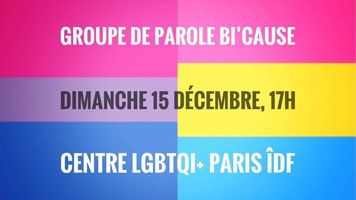 巴黎Groupe de parole Bi'Cause2019年 5月15日,17:00(男同性恋, 女同性恋, 变性, 双性恋 见面会/辩论)