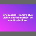 Bi'Causerie - Rendre plus visibles nos minorités à Paris le lun. 23 juillet 2018 de 20h00 à 22h00 (Rencontres / Débats Gay, Lesbienne, Trans, Bi)