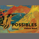 Bi'Causerie - roman Possibles Valérie Baud in Paris le Mon, March 11, 2019 from 08:00 pm to 10:30 pm (Meetings / Discussions Gay, Lesbian, Trans, Bi)