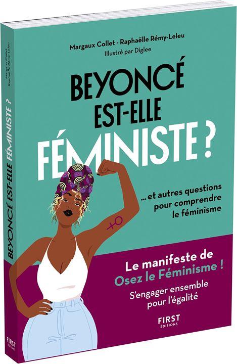 Beyoncé est-elle féministe ? autres questions sur le féminisme à Dreux le mar. 10 septembre 2019 de 18h00 à 20h00 (Rencontres / Débats Lesbienne)