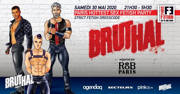Bruthal Party /// PF#7 à Paris le sam. 30 mai 2020 de 21h30 à 05h30 (Clubbing Gay)