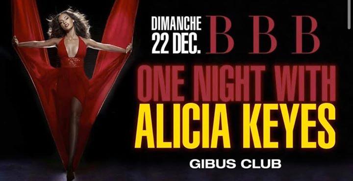 BBB : One Night with Alicia Keys a Parigi le dom 22 dicembre 2019 23:00-06:00 (Clubbing Gay)