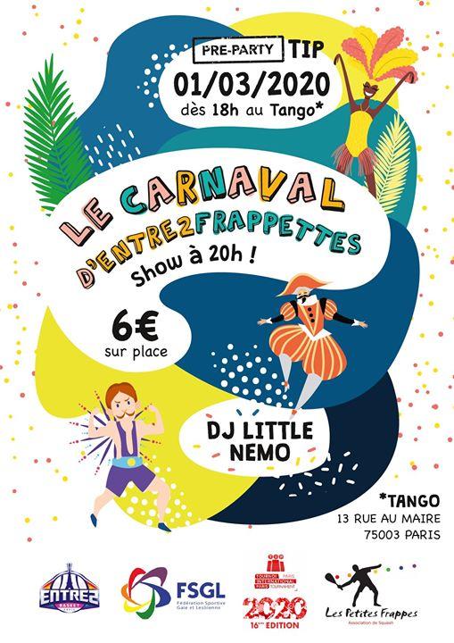 """Tea Dance """"Pré-Party TIP"""" : Le Carnaval d'Entre2Frappettes à Paris le dim.  1 mars 2020 de 18h00 à 23h00 (Tea Dance Gay, Lesbienne)"""