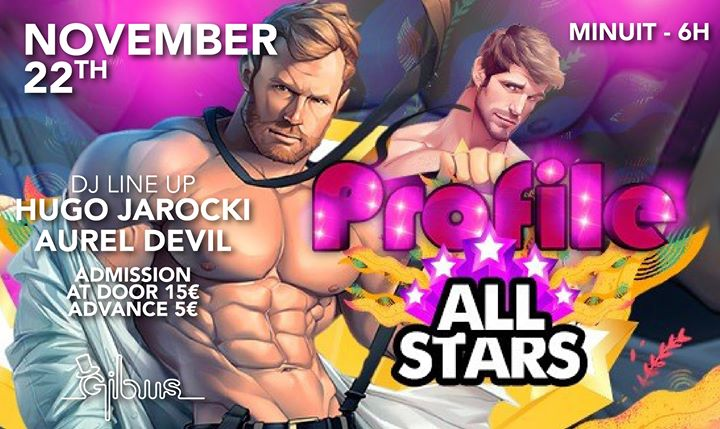 Profile , Sp Guests : Hugo Jarocki - Aurel Devil . em Paris le sex, 22 novembro 2019 23:59-06:00 (Clubbing Gay Friendly)