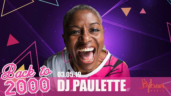 巴黎Back to 2000 : Happy Birthday Back To ! Guest DJ Paulette2019年11月 3日,23:55(男同性恋友好 俱乐部/夜总会)