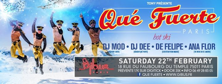 Qué Fuerte - Hot Ski a Parigi le sab 22 febbraio 2020 23:30-12:00 (Clubbing Gay friendly)