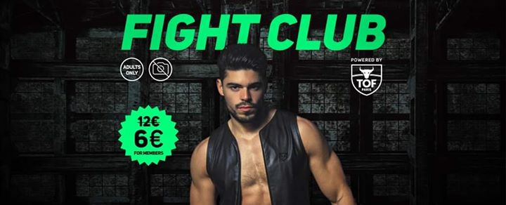 FIGHT CLUB #4 Freedom Trance Party - Powered By TOF PARIS @Gibus in Paris le Fri, October  4, 2019 from 11:45 pm to 06:00 am (Clubbing Gay Friendly)