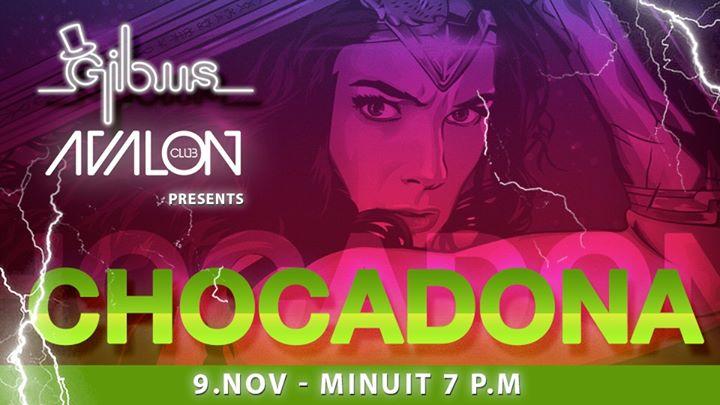 Chocadona - Woman's Got the Power // Avalon Club a Parigi le sab  9 novembre 2019 23:59-07:00 (Clubbing Gay friendly)
