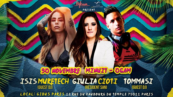 San Sebastian sp Guests : Isis Muretech, Giulia Cioti, Tommasi in Paris le Sa 30. November, 2019 23.59 bis 06.00 (Clubbing Gay Friendly)