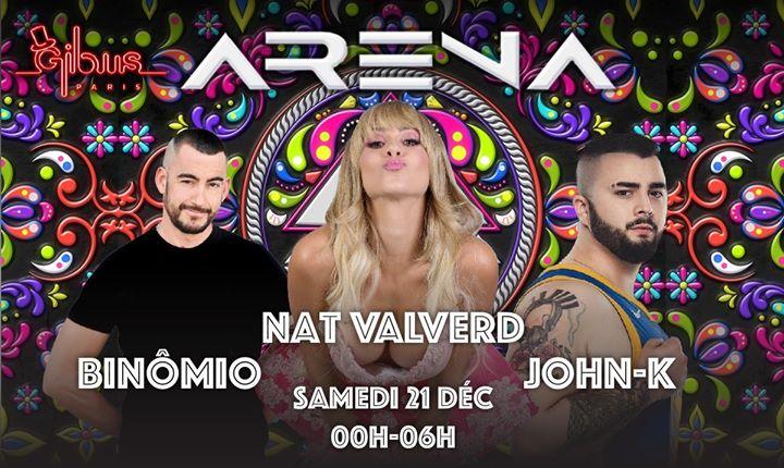 ARENA sp Guests : Nat Valverd, Binomio, John-K a Parigi le sab 21 dicembre 2019 23:30-06:00 (Clubbing Gay friendly)
