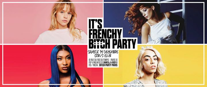 It's Frenchy B* Party em Paris le sáb, 14 dezembro 2019 23:45-06:00 (Clubbing Gay Friendly)