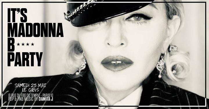 巴黎It's Madonna B* Party2019年11月25日,23:45(男同性恋友好 俱乐部/夜总会)