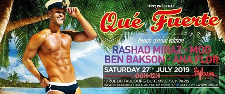 Qué Fuerte - Beach spécial édition in Paris le Sat, July 27, 2019 from 11:59 pm to 12:00 pm (Clubbing Gay Friendly)