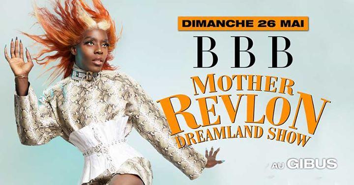 巴黎BBB Mother Revlon2019年11月26日,23:00(男同性恋友好 俱乐部/夜总会)