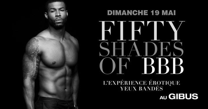 巴黎BBB Fifty Shades of BBB2019年11月19日,23:00(男同性恋友好 俱乐部/夜总会)