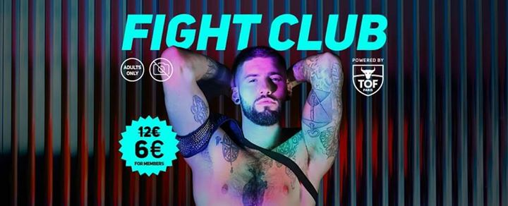 FIGHT CLUB #5 Freedom Trance Party - Powered By TOF a Parigi le ven  1 novembre 2019 23:55-06:00 (Clubbing Gay friendly)