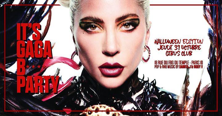 It's GAGA B* Halloween Party a Parigi le gio 31 ottobre 2019 23:45-06:00 (Clubbing Gay friendly)