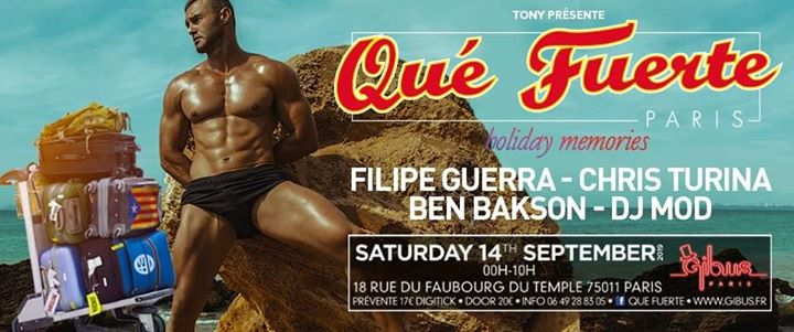 Qué Fuerte - Holiday Memories in Paris le Sat, September 14, 2019 from 11:55 pm to 10:00 am (Clubbing Gay Friendly)