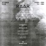 RAAR présente Benevolent Anarchy à Paris du  2 au 17 mars 2018 (Clubbing Gay Friendly)