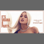 It's Ariana B* Party à Paris le ven. 22 mars 2019 de 23h45 à 06h00 (Clubbing Gay Friendly)