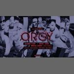 ORGY - La dernière / Guest : Ana Paula in Paris le Sat, June  2, 2018 from 11:59 pm to 12:00 pm (Clubbing Gay)