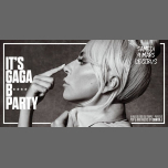 IT'S GAGA B* PARTY a Parigi le sab  9 marzo 2019 23:45-06:00 (Clubbing Gay friendly)