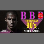 BBB : 90's by KIDDY SMILE à Paris le dim.  3 juin 2018 de 23h00 à 06h00 (Clubbing Gay Friendly)