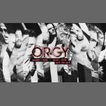 ORGY à Paris du  7 au  8 avril 2018 (Clubbing Gay Friendly)