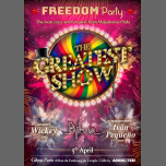 Freedom Party - The Greatest Show at Gibus Club Paris à Paris le ven.  5 avril 2019 de 23h55 à 06h00 (Clubbing Gay Friendly)