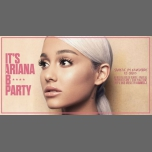 It's Ariana B* Party in Paris le Sat, November 24, 2018 from 11:45 pm to 06:00 am (Clubbing Gay Friendly)