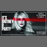 IT'S Britney B* PARTY à Paris le sam. 15 décembre 2018 de 23h45 à 06h00 (Clubbing Gay Friendly)