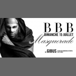 BBB : Masquerade à Paris le dim. 15 juillet 2018 de 23h00 à 06h00 (Clubbing Gay Friendly)