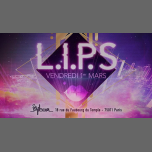 LIPS #1 in Paris le Fri, March  1, 2019 from 11:55 pm to 06:00 am (Clubbing Gay Friendly)