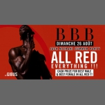 BBB : All Red en Paris le dom 26 de agosto de 2018 23:00-06:00 (Clubbing Gay Friendly)