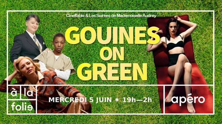 Gouines on Green ! à Paris le mer.  5 juin 2019 de 19h00 à 02h00 (After-Work Lesbienne)