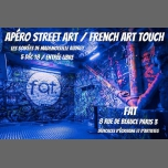 巴黎Apéro Street Art/French Art Touch/Mle Audrey au FAT/Entrée Free2018年 7月 5日,19:00(女同性恋 下班后的活动)