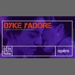 Apéro clubbing - Dyke J'adore à Paris le jeu. 25 octobre 2018 de 19h00 à 02h00 (After-Work Lesbienne)