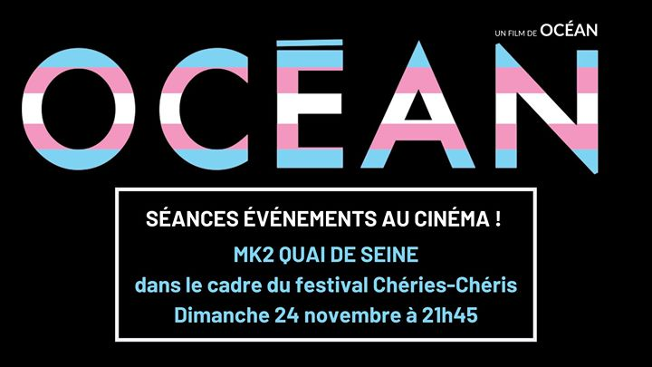 Océan//Chéries-Chéris 2019 in Paris le Sun, November 24, 2019 from 09:45 pm to 12:45 am (Cinema Gay, Lesbian)