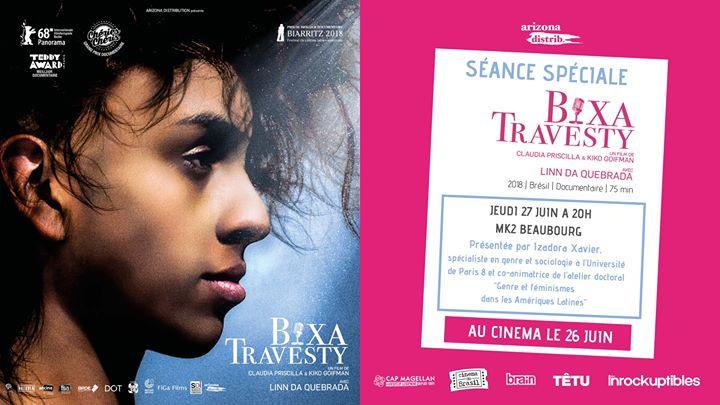 Séance spéciale : Bixa Travesty ~ Présentée par Izadora Xavier à Paris le jeu. 27 juin 2019 de 20h00 à 23h00 (Cinéma Gay, Lesbienne)