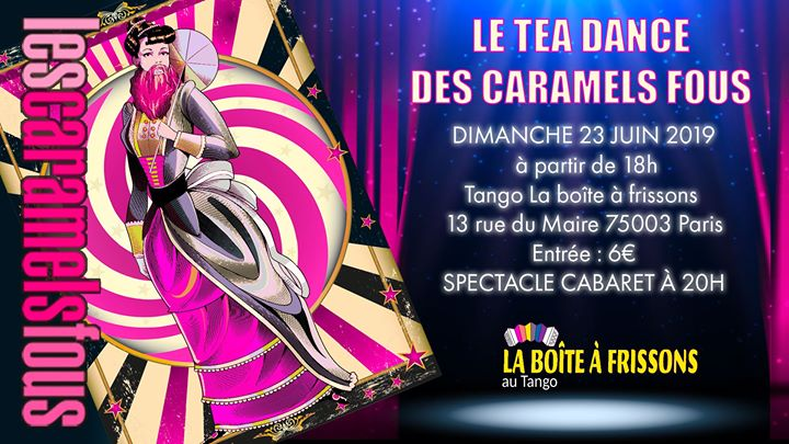 Le Tea Dance des Caramels Fous in Paris le Sun, June 23, 2019 from 06:00 pm to 11:55 pm (Tea Dance Gay, Lesbian)
