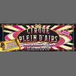 « Cirque Plein d'Airs », la comédie musicale ! Les dernières ! en Paris del  7 al  9 de febrero de 2019 (Espectáculo Gay)