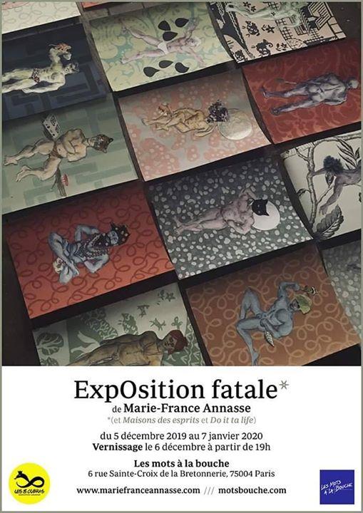 ExpOsition fatale / Marie-France Annasse en Paris le vie  3 de enero de 2020 11:00-20:00 (Expo Gay, Lesbiana)
