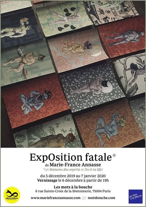 ExpOsition fatale / Marie-France Annasse in Paris le Fr  6. Dezember, 2019 11.00 bis 20.00 (Expo Gay, Lesbierin)