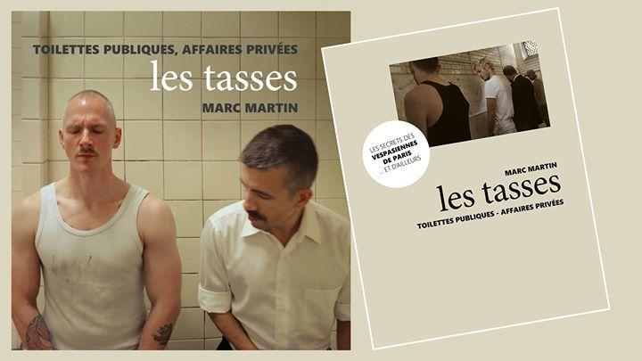 """Rencontre autour du livre """"les tasses"""" de Marc Martin en Paris le jue  7 de noviembre de 2019 19:00-21:00 (Reuniones / Debates Gay, Lesbiana)"""