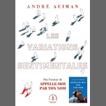 André Aciman / Les variations sentimentales in Paris le Wed, February 13, 2019 from 07:00 pm to 09:00 pm (Meetings / Discussions Gay)