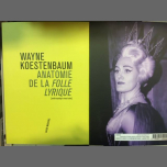 Anatomie de la folle lyrique / Wayne Koestenbaum in Paris le Thu, March  7, 2019 from 07:00 pm to 09:00 pm (Meetings / Discussions Gay, Lesbian)